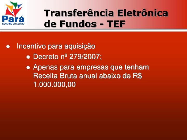Transferência Eletrônica de Fundos - TEF