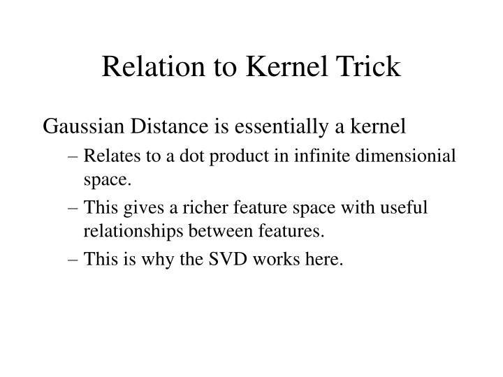 Relation to Kernel Trick