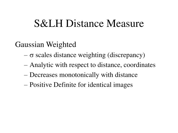 S&LH Distance Measure