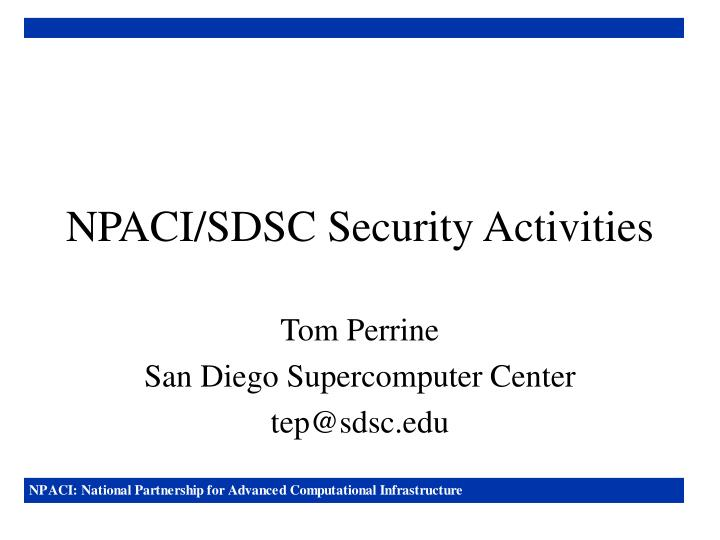Npaci sdsc security activities