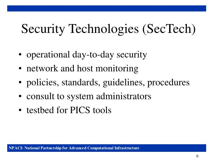 Security Technologies (SecTech)