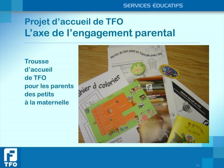 Projet d'accueil de TFO