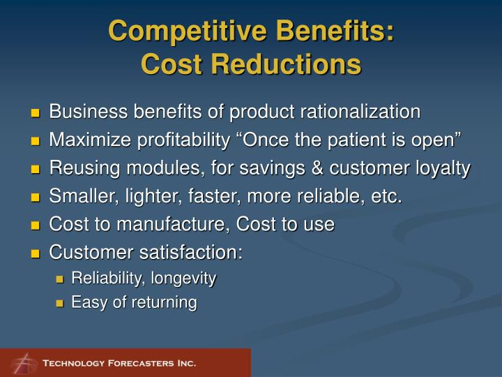 Competitive Benefits:
