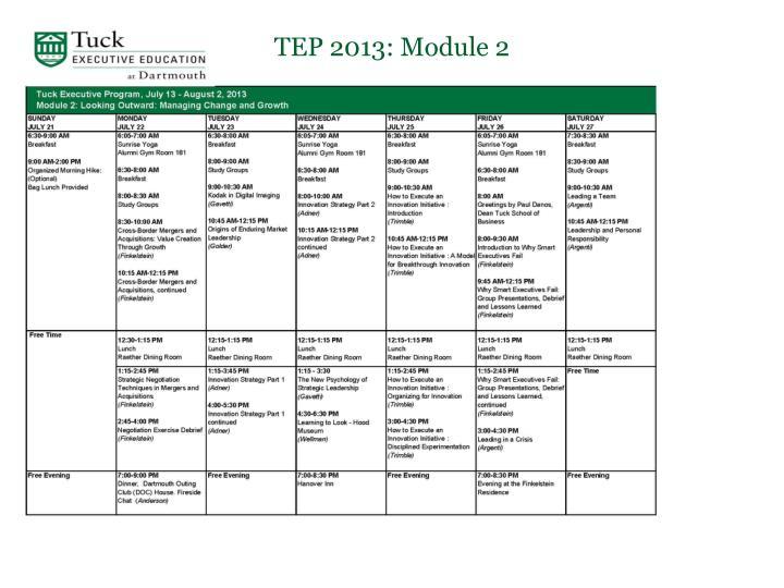TEP 2013: Module 2