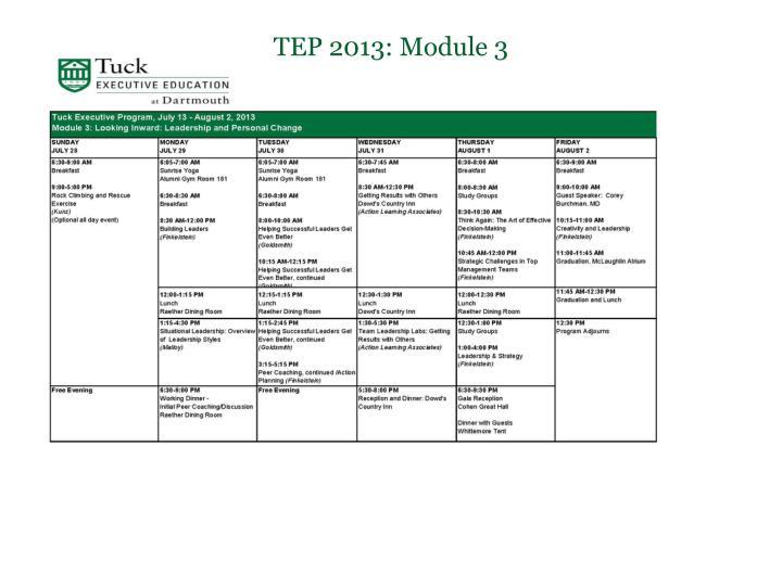 TEP 2013: Module 3