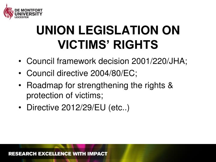 UNION LEGISLATION ON VICTIMS' RIGHTS