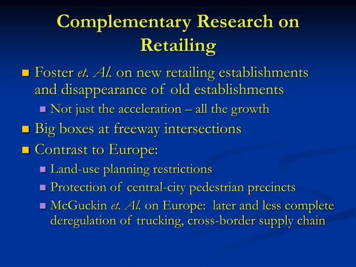 Complementary Research on Retailing