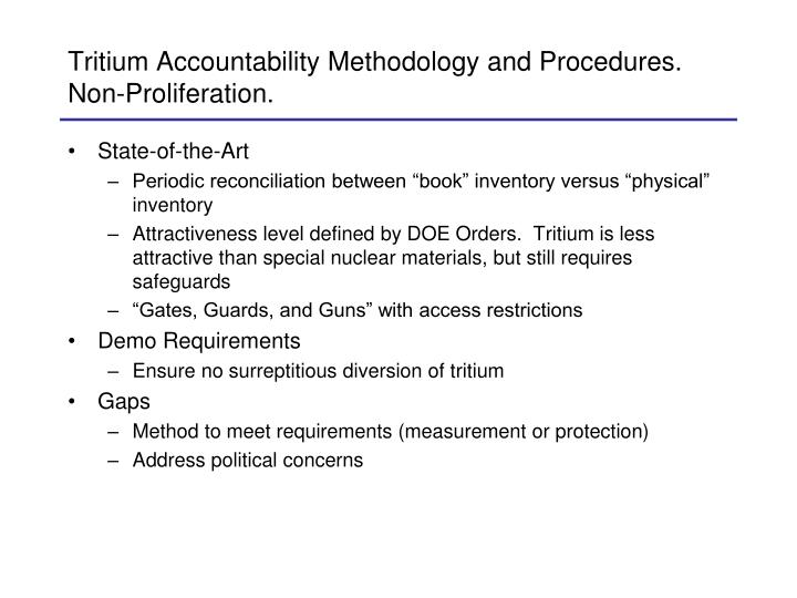 Tritium Accountability Methodology and Procedures.  Non-Proliferation.