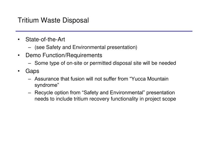 Tritium Waste Disposal