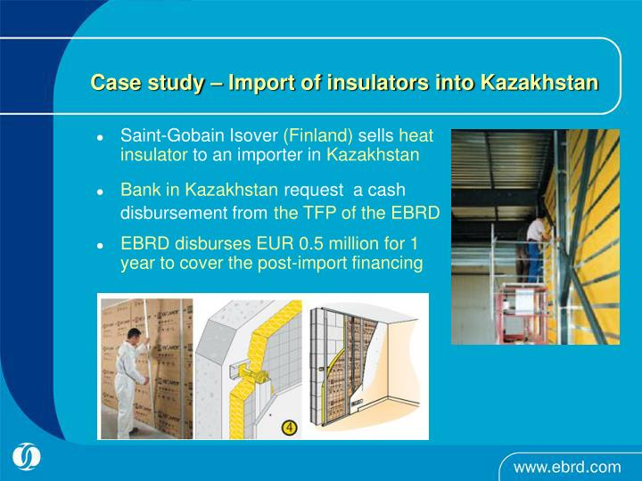 Case study – Import of insulators into