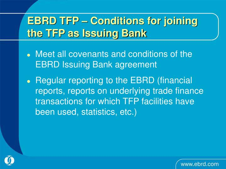EBRD TFP – Conditions for joining the TFP as Issuing Bank