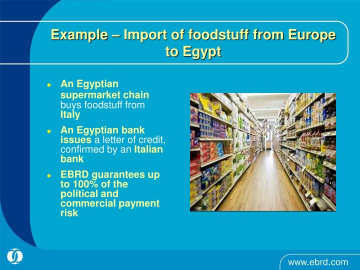 Example – Import of foodstuff from Europe to Egypt