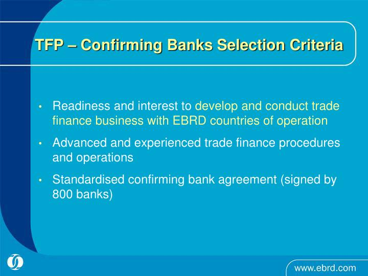 TFP – Confirming Banks Selection Criteria