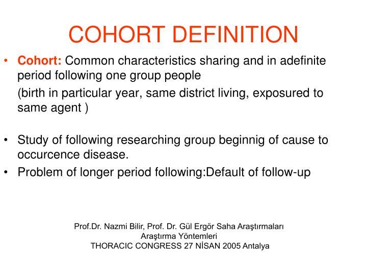 COHORT DEFINITION
