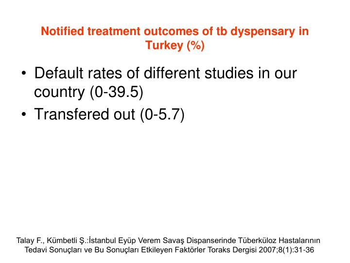 Notified treatment outcomes of tb dyspensary in Turkey (%)