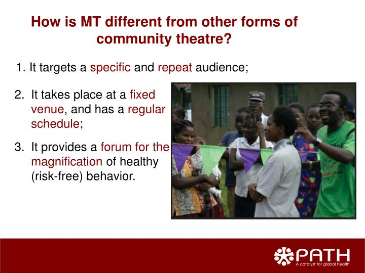 How is MT different from other forms of community theatre?