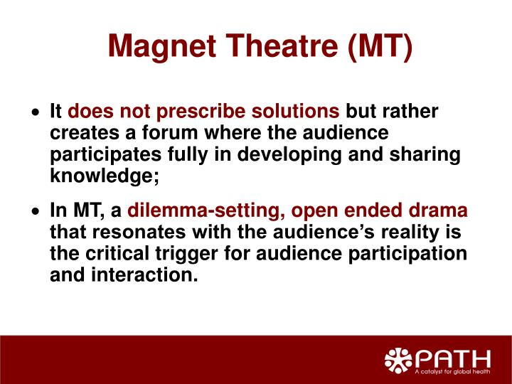 Magnet Theatre (MT)