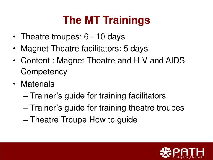 The MT Trainings