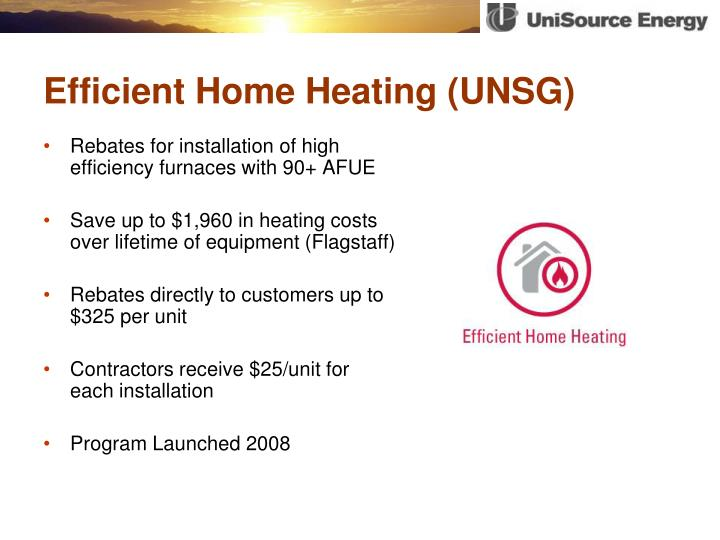 Ppt unisource energy update powerpoint presentation id for Efficient home heating