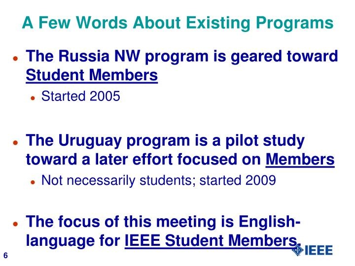 A Few Words About Existing Programs