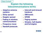 explain the following telecommunications terms