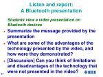 listen and report a bluetooth presentation
