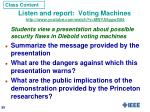 listen and report voting machines http www youtube com watch v mnya5ggwg841