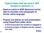 typical tasks that we want a tep student to perform 1