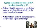 typical tasks that we want a tep student to perform 3