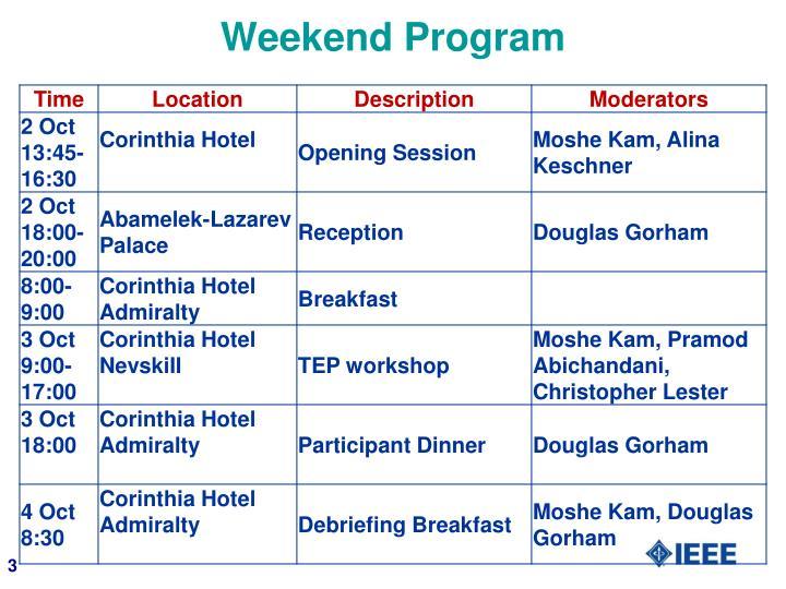 Weekend Program