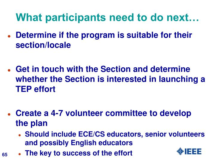 What participants need to do next…