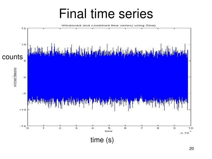 Final time series