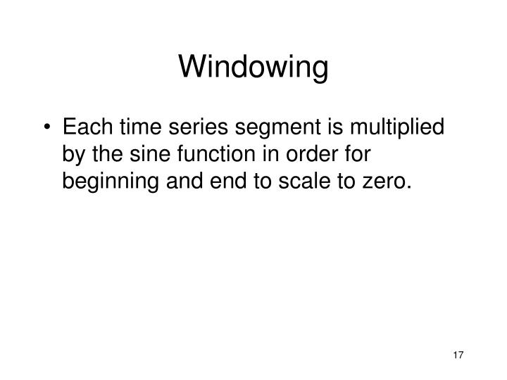 Windowing
