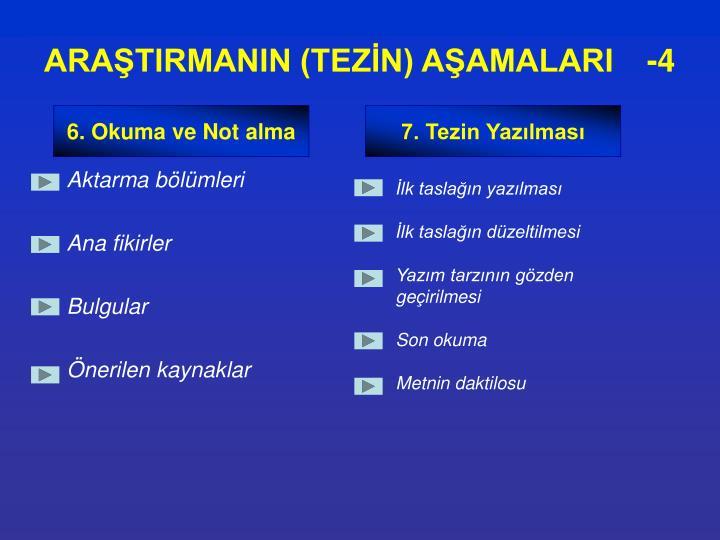 ARAŞTIRMANIN (TEZİN) AŞAMALARI   -4