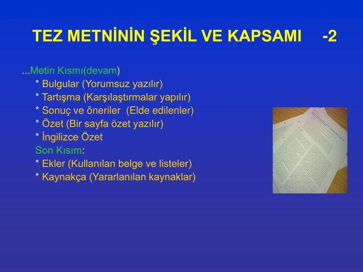 TEZ METNİNİN ŞEKİL VE KAPSAMI-2