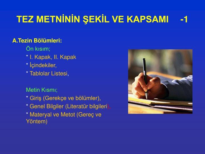 TEZ METNİNİN ŞEKİL VE KAPSAMI-1