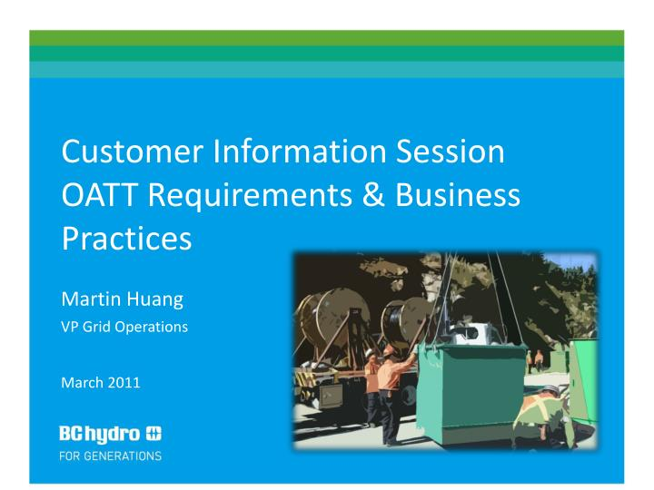 Customer Information Session