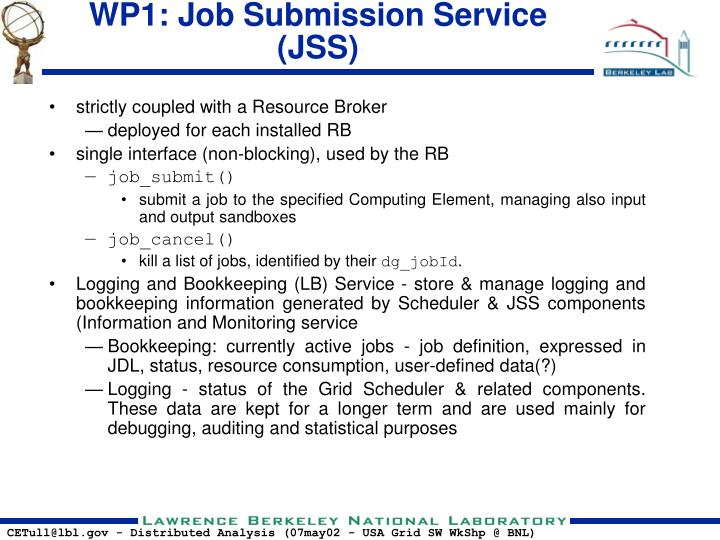 WP1: Job Submission Service (JSS)