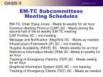 em tc subcommittees meeting schedules