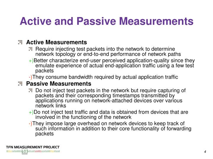 Active and Passive Measurements