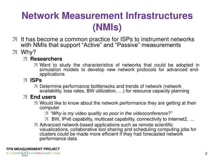 Network Measurement Infrastructures (NMIs)