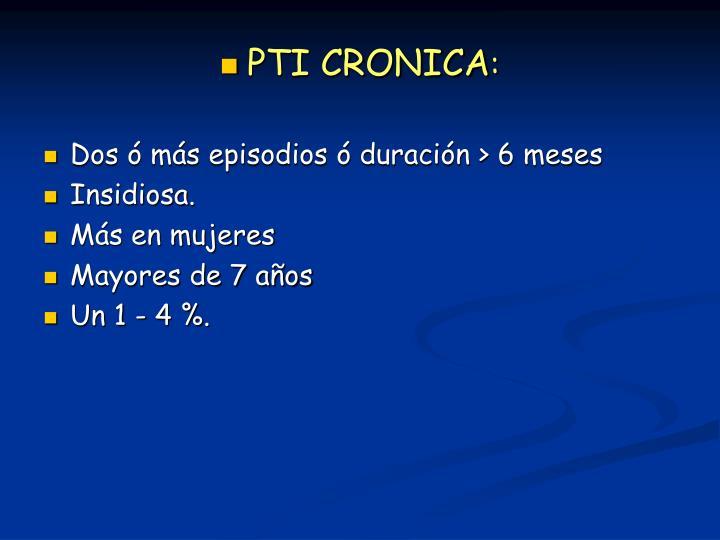 PTI CRONICA