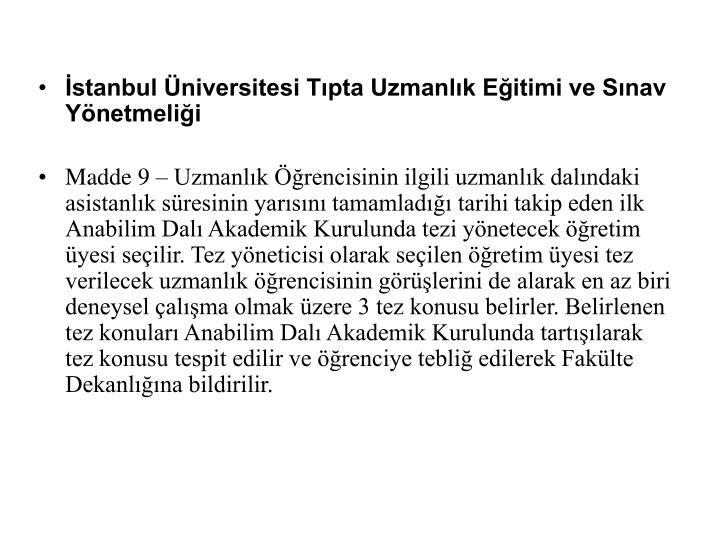 İstanbul Üniversitesi Tıpta Uzmanlık Eğitimi ve Sınav Yönetmeliği