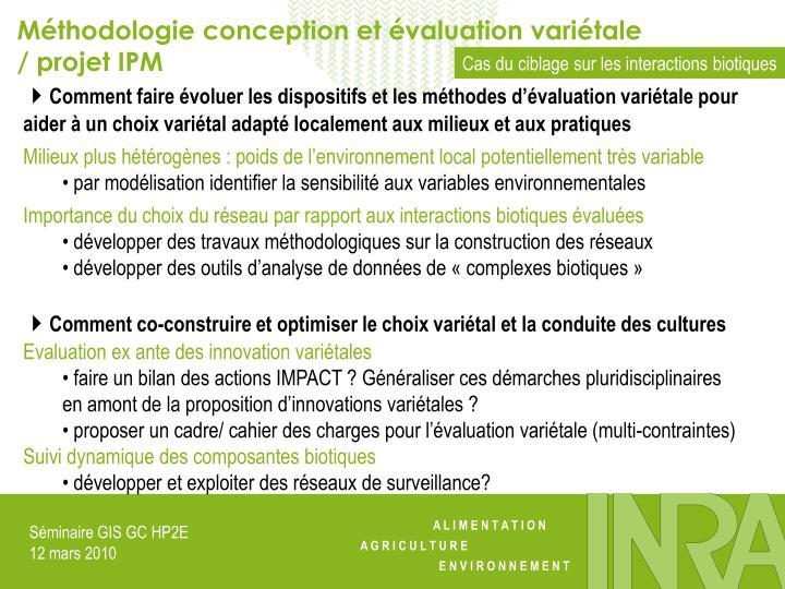 Méthodologie conception et évaluation variétale