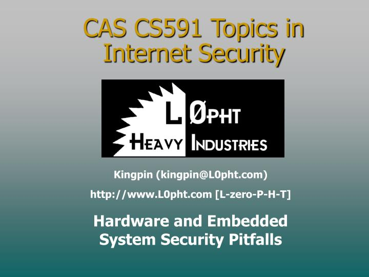 Cas cs591 topics in internet security