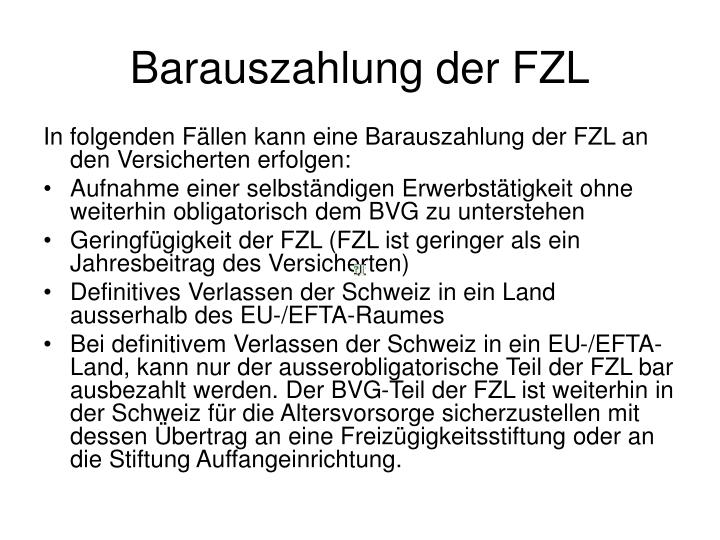 Barauszahlung der FZL