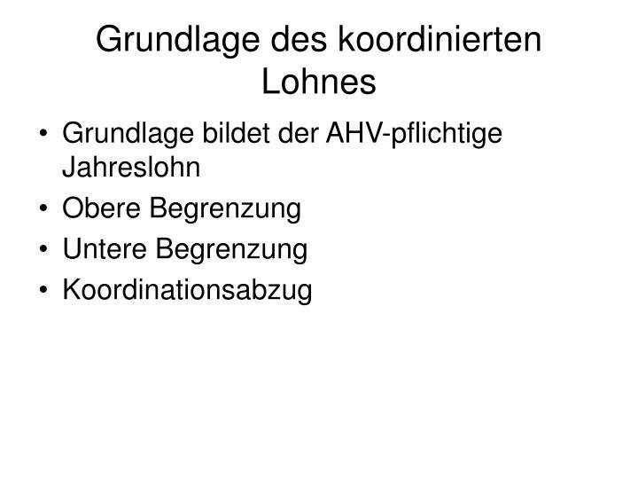 Grundlage des koordinierten Lohnes