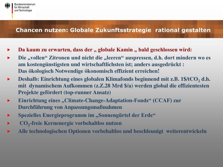 Chancen nutzen: Globale Zukunftsstrategie  rational gestalten
