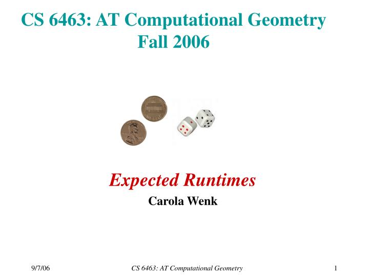 Cs 6463 at computational geometry fall 2006