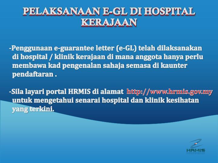 PELAKSANAAN E-GL DI HOSPITAL KERAJAAN